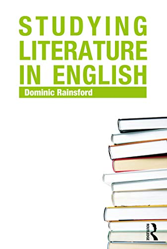 9780415699235: Studying Literature in English: An Introduction
