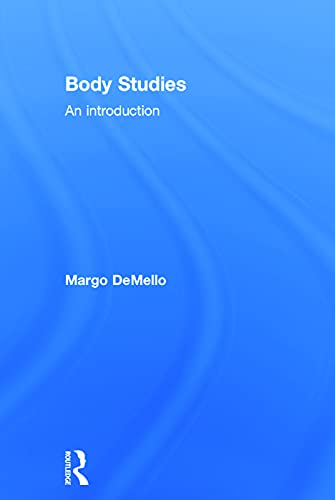 9780415699297: Body Studies: An Introduction