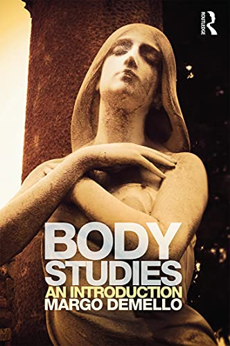 9780415699303: Body Studies: An Introduction