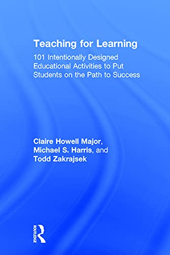 9780415699358: Teaching for Learning: 101 Intentionally Designed Educational Activities to Put Students on the Path to Success