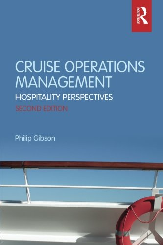Cruise Operations Management: Hospitality Perspectives: Gibson, Philip
