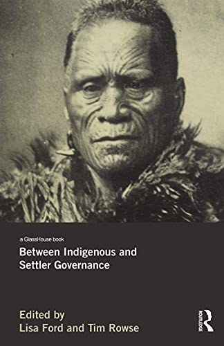 Between Indigenous and Settler Governance