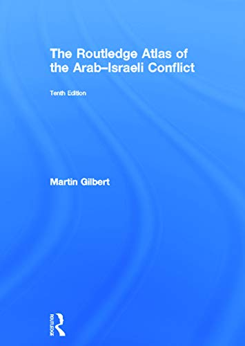 9780415699754: The Routledge Atlas of the Arab-Israeli Conflict (Routledge Historical Atlases)