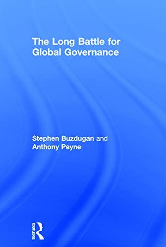9780415699785: The Long Battle for Global Governance (Global Institutions)