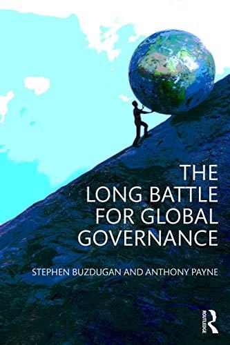 9780415699792: The Long Battle for Global Governance (Global Institutions)