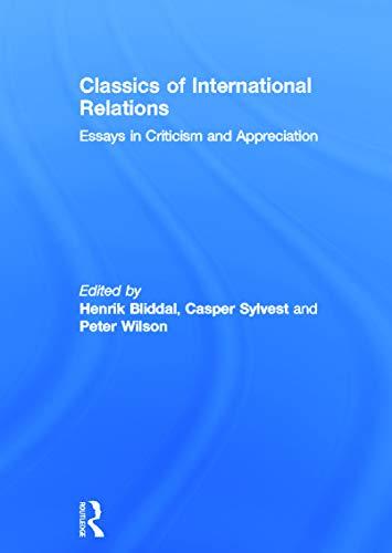 9780415699808: Classics of International Relations: Essays in Criticism and Appreciation