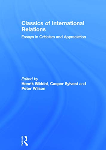 9780415699808: Classics of International Relations: Essays in Criticism and Appreciation