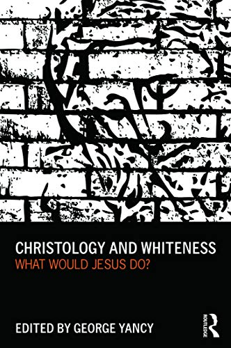 9780415699983: Christology and Whiteness: What Would Jesus Do?