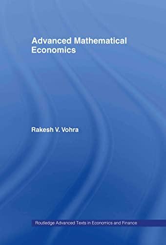 9780415700078: Advanced Mathematical Economics (Routledge Advanced Texts in Economics and Finance)