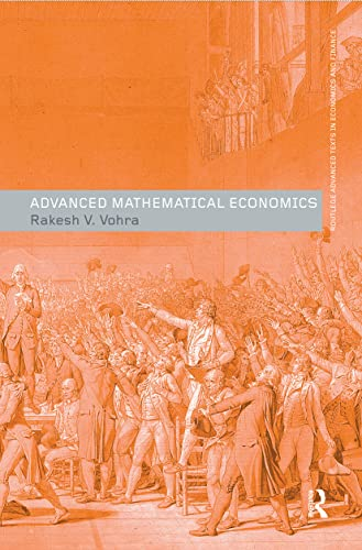 9780415700085: Advanced Mathematical Economics (Routledge Advanced Texts in Economics and Finance)