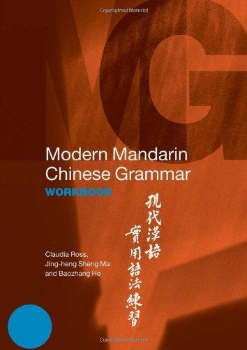 9780415700115: Modern Mandarin Chinese Grammar Workbook