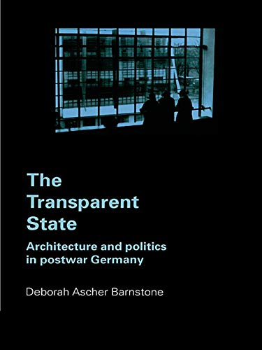 9780415700191: The Transparent State: Architecture and Politics in Postwar Germany