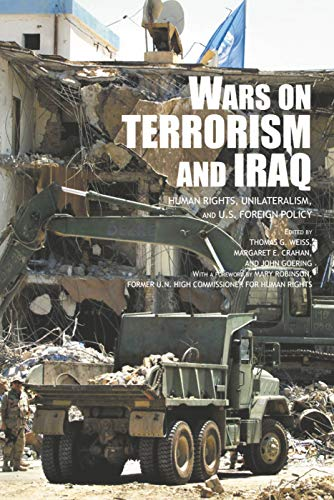 9780415700634: The Wars on Terrorism and Iraq: Human Rights, Unilateralism and US Foreign Policy