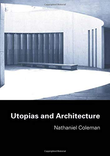 9780415700849: Utopias and Architecture