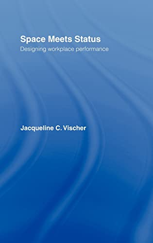 9780415701044: Space Meets Status: Designing Workplace Performance