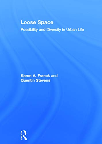 9780415701167: Loose Space: Possibility and Diversity in Urban Life