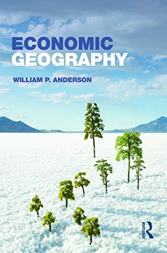 9780415701211: Economic Geography