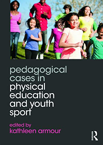9780415702454: Pedagogical Cases in Physical Education and Youth Sport