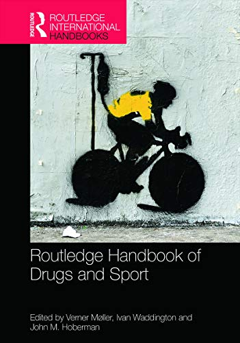 9780415702782: Routledge Handbook of Drugs and Sport (Routledge International Handbooks)