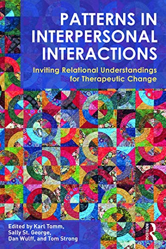 9780415702836: Patterns in Interpersonal Interactions: Inviting Relational Understandings for Therapeutic Change (Family Therapy and Counseling)