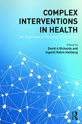 9780415703161: Complex Interventions in Health: An overview of research methods