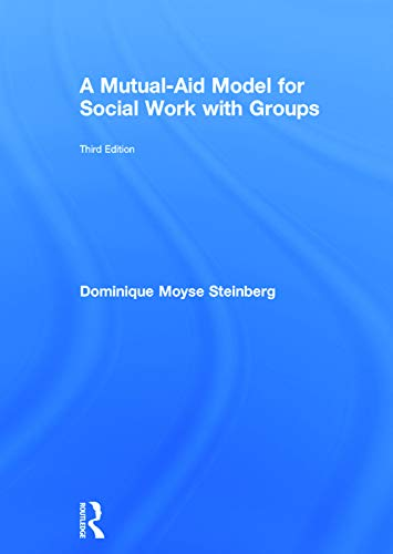 9780415703215: A Mutual-Aid Model for Social Work with Groups
