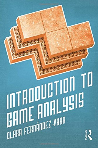 9780415703260: Introduction to Game Analysis