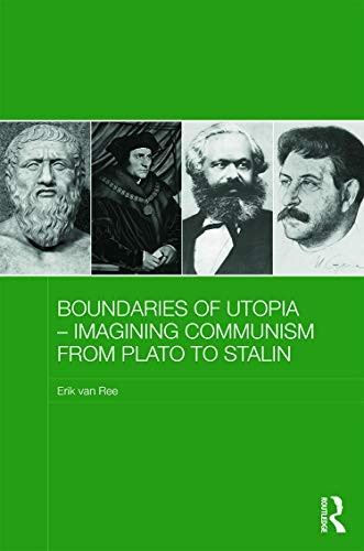 9780415703727: Boundaries of Utopia - Imagining Communism from Plato to Stalin (Routledge Contemporary Russia and Eastern Europe Series)