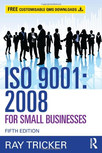 9780415703901: ISO 9001:2008 for Small Businesses