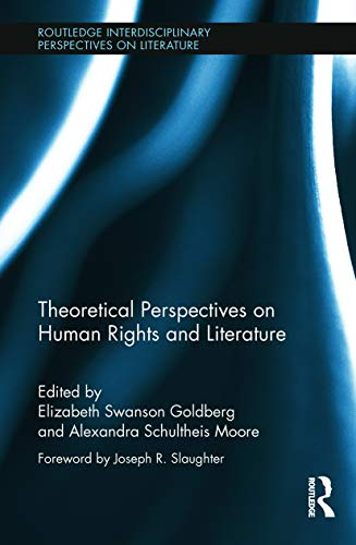 9780415704045: Theoretical Perspectives on Human Rights and Literature (Routledge Interdisciplinary Perspectives on Literature)