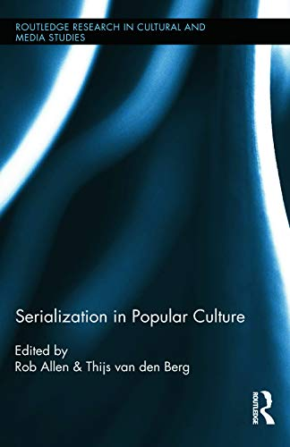 9780415704267: Serialization in Popular Culture (Routledge Research in Cultural and Media Studies)