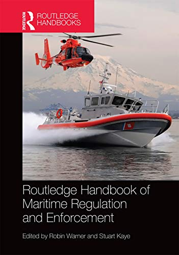 9780415704458: Routledge Handbook of Maritime Regulation and Enforcement