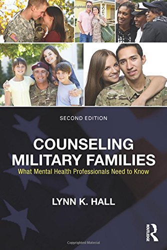 9780415704519: Counseling Military Families: What Mental Health Professionals Need to Know
