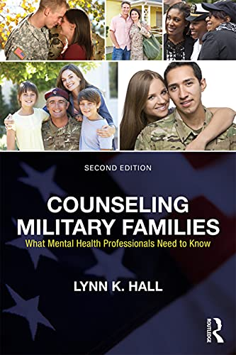 9780415704526: Counseling Military Families: What Mental Health Professionals Need to Know