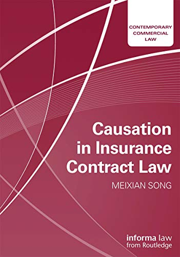 9780415704564: Causation in Insurance Contract Law (Contemporary Commercial Law)