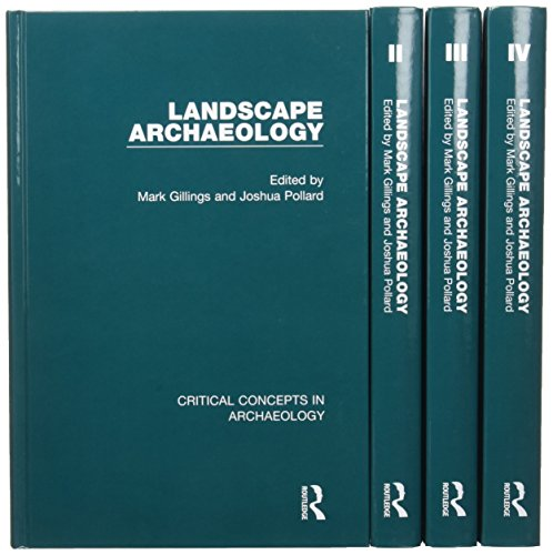 9780415704762: Landscape Archaeology (Critical Concepts in Archaeology)
