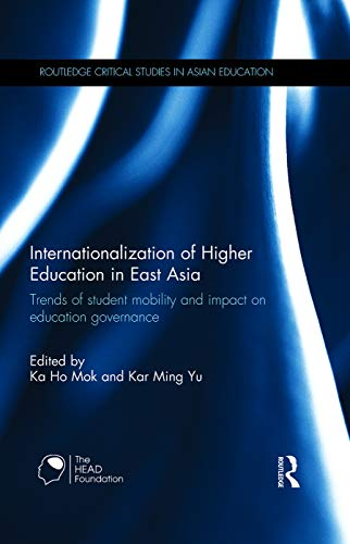 Internationalization of Higher Education in East Asia: Trends of student mobility and impact on ...