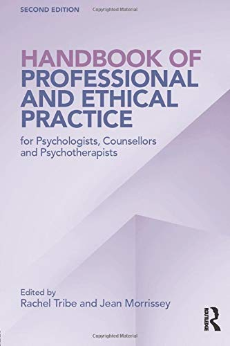 Handbook of Professional and Ethical Practice for Psychologists, Counsellors and Psychotherapists