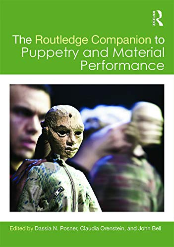 9780415705400: The Routledge Companion to Puppetry and Material Performance