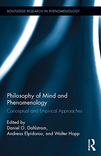9780415705561: Philosophy of Mind and Phenomenology: Conceptual and Empirical Approaches (Routledge Research in Phenomenology)