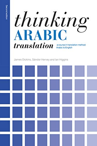 9780415705639: Thinking Arabic Translation: A Course in Translation Method: Arabic to English (Thinking Translation)