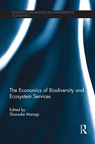 9780415705806: The Economics of Biodiversity and Ecosystem Services