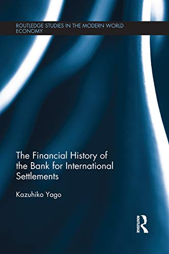 9780415705899: The Financial History of the Bank for International Settlements