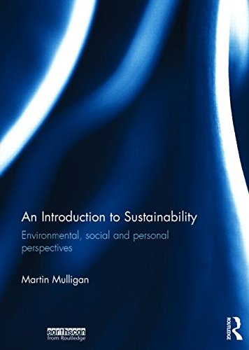 9780415706438: An Introduction to Sustainability: Environmental, Social and Personal Perspectives