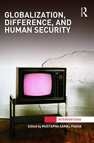 9780415706551: Globalization, Difference, and Human Security (Interventions)