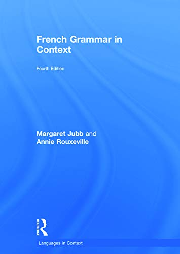 9780415706698: French Grammar in Context (Languages in Context) (French Edition)