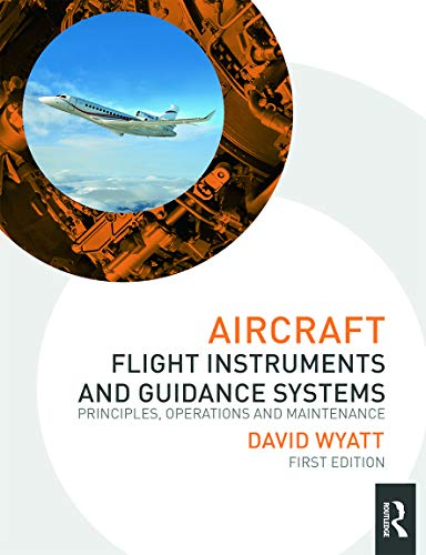 9780415706834: Aircraft Flight Instruments and Guidance Systems: Principles, Operations and Maintenance