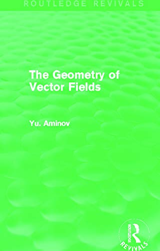 9780415706865: The Geometry of Vector Fields (Routledge Revivals)
