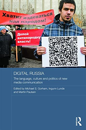 9780415707046: Digital Russia: The Language, Culture and Politics of New Media Communication (Routledge Contemporary Russia and Eastern Europe Series)