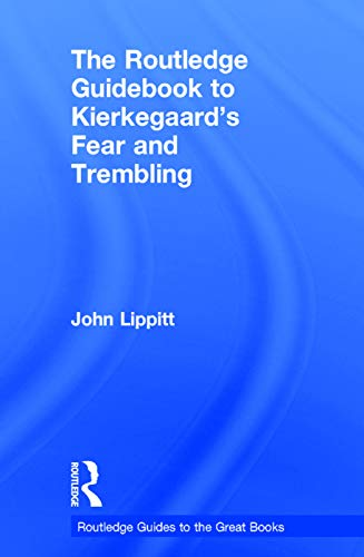 9780415707183: The Routledge Guidebook to Kierkegaard's Fear and Trembling (The Routledge Guides to the Great Books)